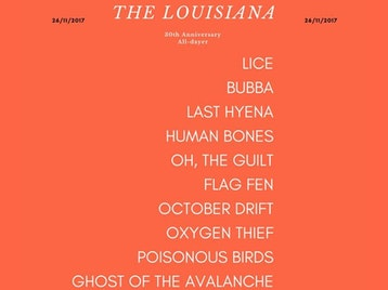 30th Anniversary All-Dayer: Lice, Bubba, Last Hyena, Human Bones, Oh The Guilt, Flag Fen, October Drift, Oxygen Thief, Poisonous Birds, Ghost Of The Avalanche picture