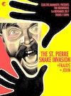 Flyer thumbnail for The St Pierre Snake Invasion, Frauds, JOHN