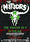 Flyer thumbnail for The Power Of 3 Tour: The Meteors, Epileptic Hillbillys