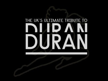 Duran - The Ultimate Duran Duran Tribute Show artist photo