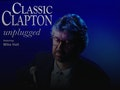 Classic Clapton Unplugged: Classic Clapton - After Midnight event picture