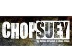 Chop Suey! artist photo