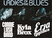 Ladies Of The Blues - UK Tour 2018: Connie Lush, Kyla Brox, Erja Lyytinen event picture