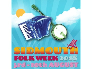 Sidmouth Folk Week 2018: Fairport Convention, The Ukulele Orchestra Of Great Britain, Eliza Carthy & The Wayward Band, Show Of Hands, Miranda Sykes, Cara Dillon, Karine Polwart, Kathryn Tickell, Blowzabella, Drever McCusker Woomble, John Doyle, Peter Knight's Gigspanner, False Lights, The Elephant Sessions, Gordie MacKeeman & His Rhythm Boys, Alistair Anderson, Steve Tilston, Jez Lowe, Stick In The Wheel, Edgelarks (Phillip Henry & Hannah Martin), The Rheingans Sisters, Kaia Kater, Blackbeard's Tea Party, Police Dog Hogan, Les Barker, Peter Knight, John Spiers, Ye Vagabonds, Pete Coe, Narthen, Emily Askew, Greg Russell & Ciaran Algar, Naomi Bedford, Sandra Kerr, Plastikus Karekles, Toby Hay, Ryan Young, Jenn Butterworth, National Youth Folk Ensemble, Debs Newbold, Jim Causley, Will Pound, Through The Seasons, Patrick Ryan, Nick Dow, Paul Downes, Georgia Lewis, Cohen Braithwaite-Kilcoyne, Tim Jones & The Dark Lanterns, Rock Of Eye, Jack Rutter, Out Of Hand, Rowan Piggott, The Old Swan Band, The Playford Liberation Front, Polkaworks, Vintage Cock And Bull Band, Banter, Whapweasel, Monster Ceilidh Band, Diatonics, Valiant Dance Band, Threepenny Bit, Lasair, Vertical Expression, Contrasaurus, Stradivarious, Relentless Ceilidh Band, Stumpy Oak, Bowjolie, Limehouse Cut, Polka Pests, Mrs Midnights, Sea-Green Incorrigible Music, Roisin White, The Rowsome Family, Laura Smyth & Ted Kemp, Racker Donnelly, Liz Giddings, Roger Digby, Katie Howson, Martin Brinsford, Annie Winter, Megan Wisdom, John Howson, Dan Quinn, Bob & Gill Berry, Rachel Shapiro Wallace, Gordon Potts, Jo Freya, Emma Wooders, Nick Walden, Hannah Moore, Fee Lock, Barry Goodman, Sue Coe, Martyn Harvey, Madeleine Smith, Val Knight, Kerry Fletcher, Megan Hatto, Daisy Black, Lynne Render, Ann Hinchcliffe, Charlotte Rich, Michael Catovsky, Jane Thomas, Beryl Jukes, Mike Boston, Hammersmith Morris Men, Sussex Junction Morris, Outside Capering Crew, Wreckers Border Morris, Chiltern Hundreds Clog Morris, Belle D'vain Northwest Morris, Camden Clog, Feet First Appalachian Cloggers, Flag & Bone Gang, Whip The Cat Rapper & Clog, Thrales Rapper, Gog Magog Molly, After Dinner Clog, Sidmouth Steppers North West Morris, John Dipper, Saul Rose, Phillip Henry, Jo May, Jacqueleyn Hynes, Will Lang, Ed Rennie, Bob Ellis, Kitty Greenwood, Terry Mann, Nick & Mary Barber, Canaan's Land, Lost Sound Chorus, Mike Bailey, West Gallery Music Association, Janet Dowling, Shooting Roots, Stream Of Sound, Frances Watt, Chris Walshaw, Ilse Pedler, Roger McGough, LiTTle MACHiNe, Martin Carthy, John Kirkpatrick, Jackie Oates, Jim Moray, Saltfishforty, Sam Carter, Eli West, Paul Simmonds, India Electric Company, Alden Patterson & Dashwood, Diabel Cissokho, Matthew Crampton, Paul Sartin, Nick Wyke & Becki Driscoll, Liz Shakespeare, Exmouth Shanty Men, Ryan Young, Jenn Butterworth, Magpie Lane, Josie Duncan & Pablo Lafuente, Narthen, Jake Morrell, Banter, Mikey Kenney, Damon Kilcawley, Cock And Bull Band, Billy Bragg, Colin Irwin, Peggy Seeger, Sandra Kerr picture