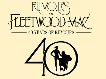 40 Years Of Rumours: Rumours Of Fleetwood Mac picture