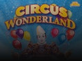 Circus Wonderland 2018 Tour event picture