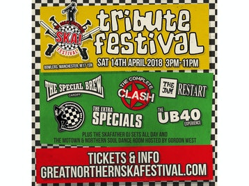 The Great Northern Ska Festival Presents Tribute Festival: Manchester Ska Foundation, Special Brew, The Extra Specials, The Jam Restart, The UB40 Experience, The Complete Clash picture
