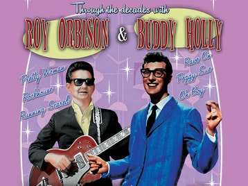 Through The Decades With Roy Orbison And Buddy Holly: The Roy Orbison and Buddy Holly Show picture