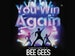 You Win Again - Celebrating The Music Of The Bee Gees (Touring) event picture