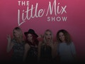 The Little Mix Show event picture