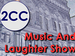2CC Music & Laughter Show event picture