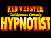 Outrageous Comedy Hypnotist: Ken Webster event picture