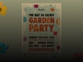 The Not So Secret Garden Party event picture