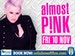 Pink Tribute: Almost Pink event picture