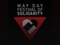 May Day Festival Of Solidarity event picture