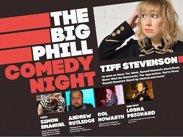 The Big Phill Comedy Night: Tiffany Stevenson picture