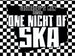 One Night of Ska: Yesterday's Men event picture