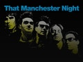 That Manchester Night: The Clone Roses, The Smiths Ltd, The Courtbetweeners event picture