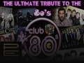 The Ultimate 80s Tribute Band: Club 80s, DJ Stephen Jackson event picture