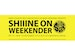 Shiiine On Weekender event picture