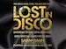 Lost In Disco: Sarah Main event picture
