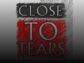 Close To Tears event picture