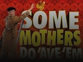 Some Mothers Do 'Ave 'Em (Touring), Joe Pasquale event picture