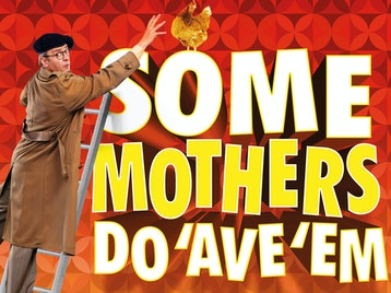 Some Mothers Do 'Ave 'Em (Touring), Joe Pasquale, Sarah Earnshaw, Susie Blake picture