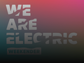 We Are Electric Weekender 2018 event picture