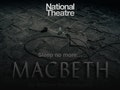 Macbeth: National Theatre Company event picture