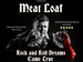 Meatloaf Tribute - Rock 'n' Roll Dreams Came True event picture