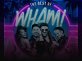The Best of Wham! event picture