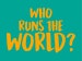 Who Runs the World? Season - In The Shadow Of The Mountain event picture