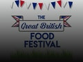 The Great British Food Festival event picture