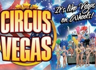 Circus Vegas: 2 for 1 tickets!