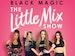 Black Magic: The Little Mix Show event picture