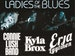 Ladies Of The Blues: Connie Lush, Erja Lyytinen, Kyla Brox event picture