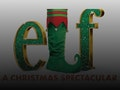 The Christmas Spectacular: Elf - The Musical, David Essex, Martine McCutcheon event picture