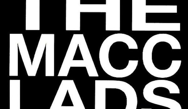 The Macc Lads Tour Dates