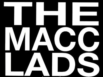 The Macc Lads Tickets @ The Liquid Room, Edinburgh