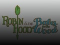 Robin Hood And The Babes In The Wood event picture