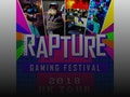 Rapture Gaming Festival event picture