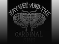 Jay Vee & The Cardinal Sins event picture