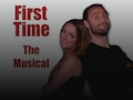 First Time (A New Musical) event picture
