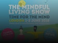 The Mindful Living Show London 2018 event picture