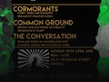 SongSmith: The Conversation, Cormorants, Common Ground event picture