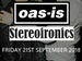 Oas-Is, StereoIronics event picture