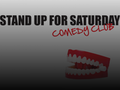 Stand Up For Saturday Comedy Club event picture