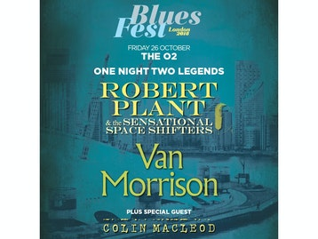 BluesFest London 2018: Robert Plant and The Sensational Space Shifters, Van Morrison, Colin Macleod picture