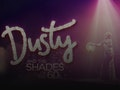 Dusty & The Shades Of The 60s event picture